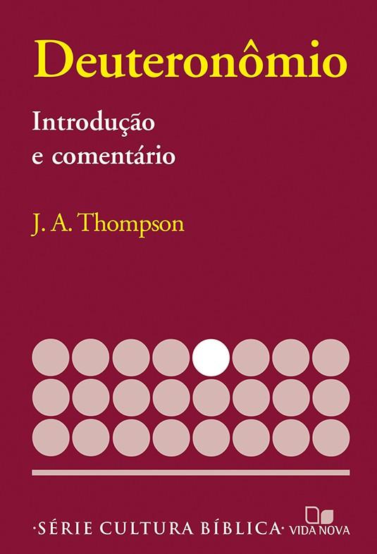 Deuteronômio, introdução e comentário