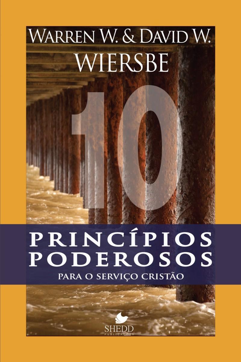 Dez princípios poderosos para o serviço cristão