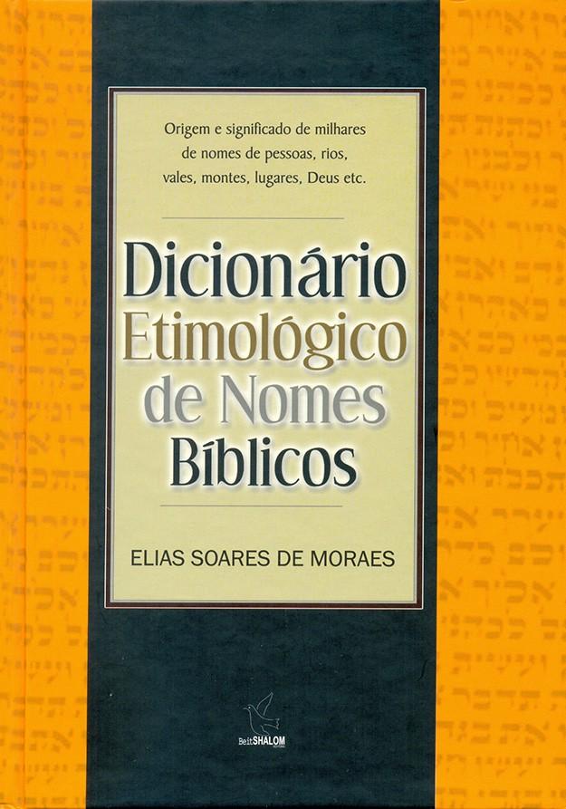 Dicionário etimológico de nomes bíblicos