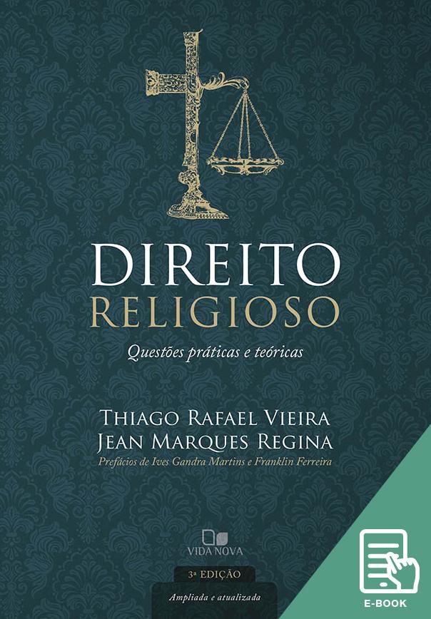Direito religioso - 3ª ed. ampliada e atualizada (E-book)