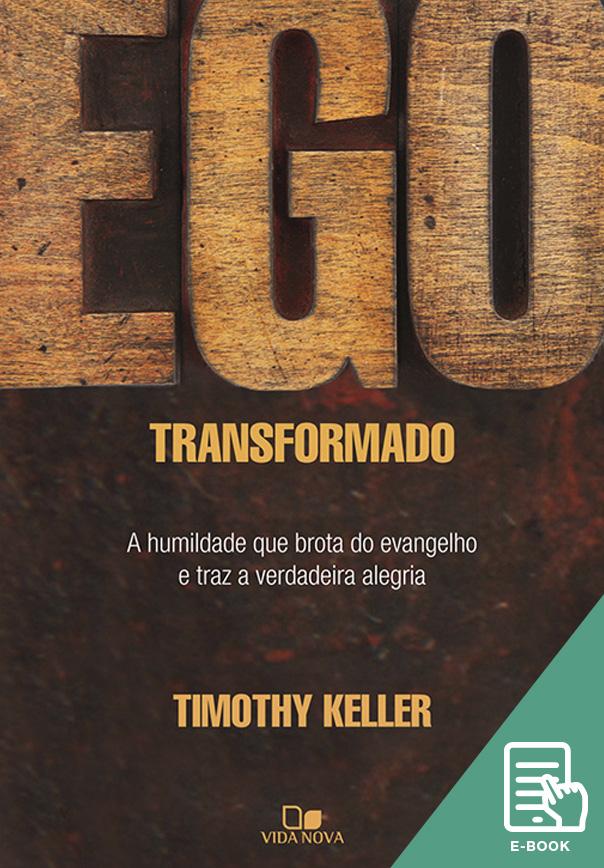 Ego Transformado (E-book)