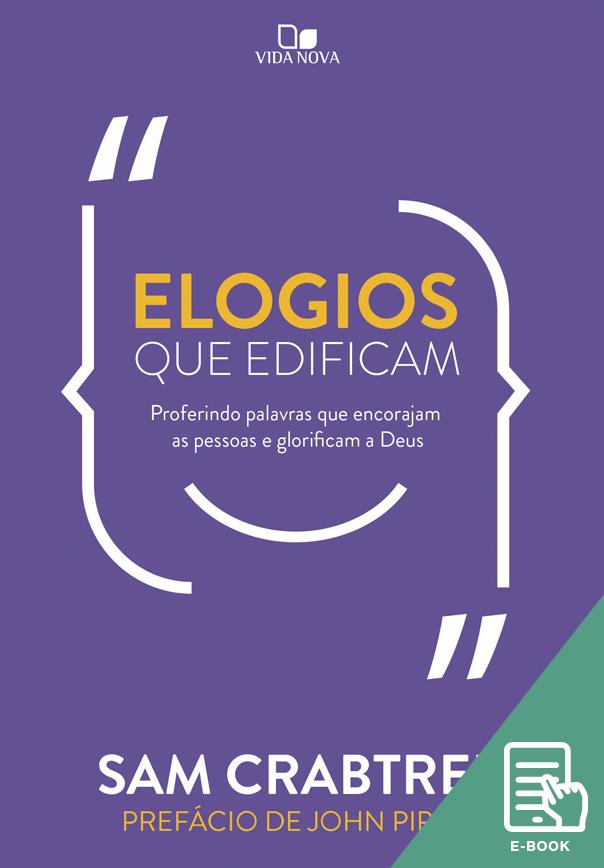 Elogios que edificam (E-book)