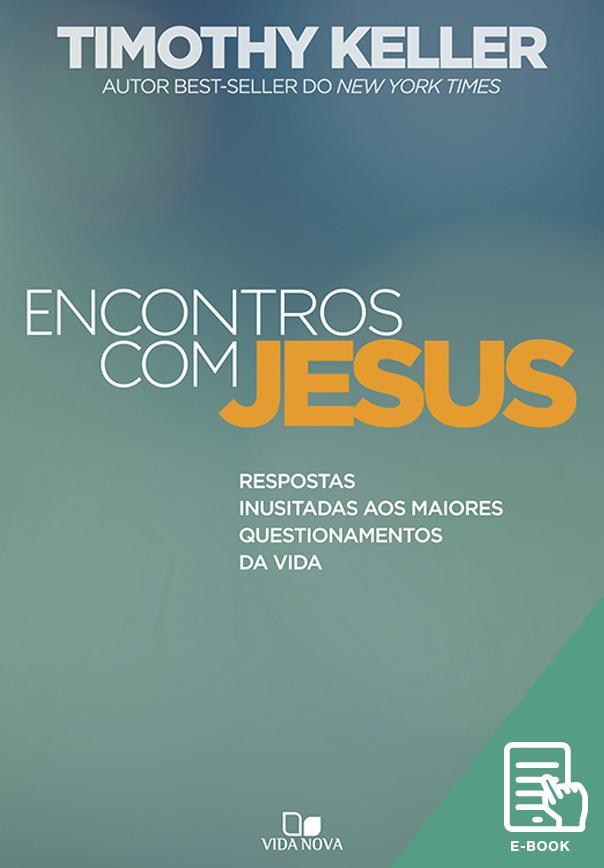 Encontros com Jesus (E-book)