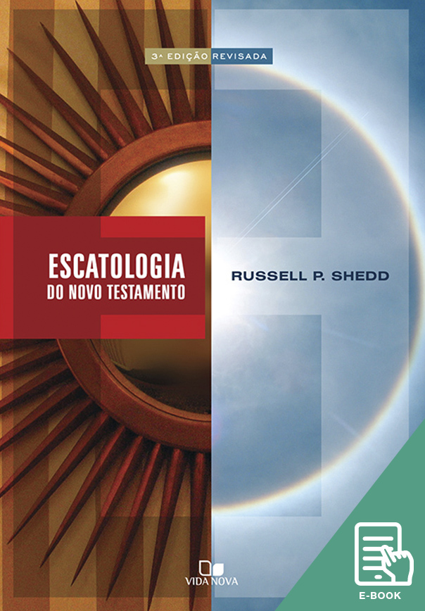 Escatologia do Novo Testamento (E-book)