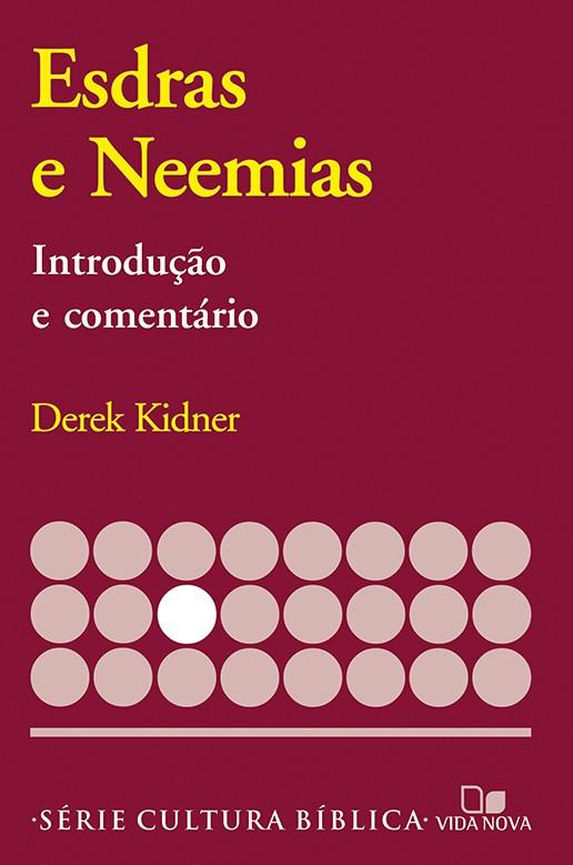 Esdras e Neemias, introdução e comentário