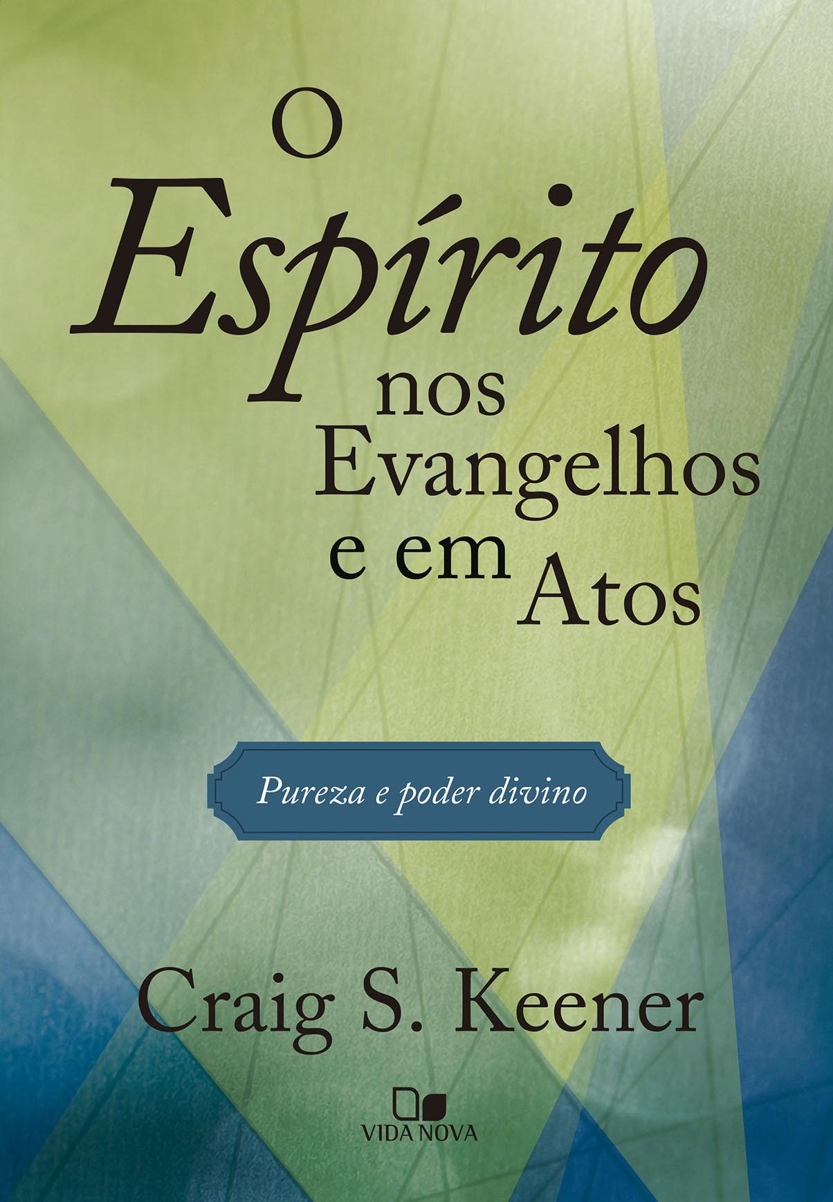 Espírito nos Evangelhos e em Atos, O