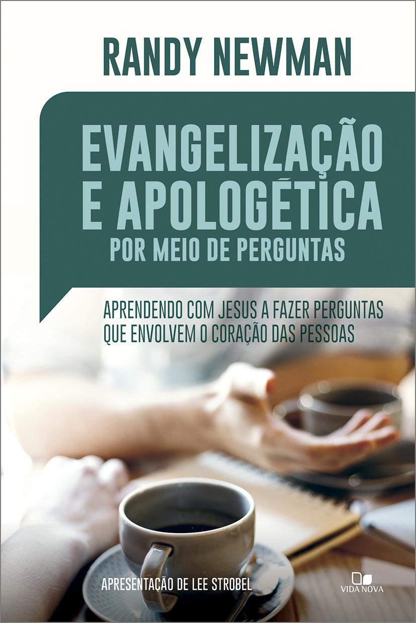 Evangelização e apologética por meio de perguntas