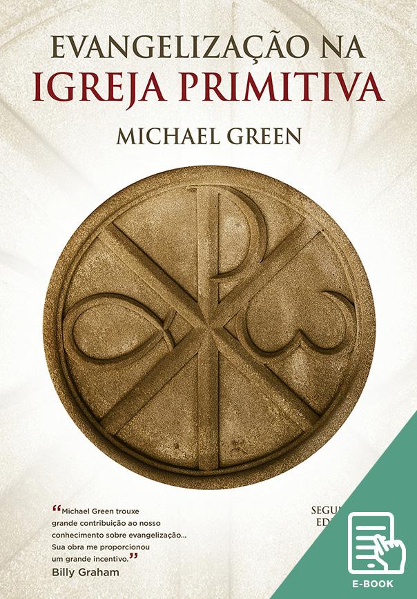 Evangelização na igreja primitiva (E-book)