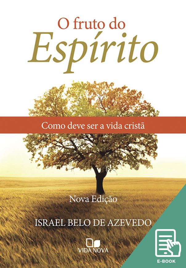 Fruto do Espírito, O (E-book)