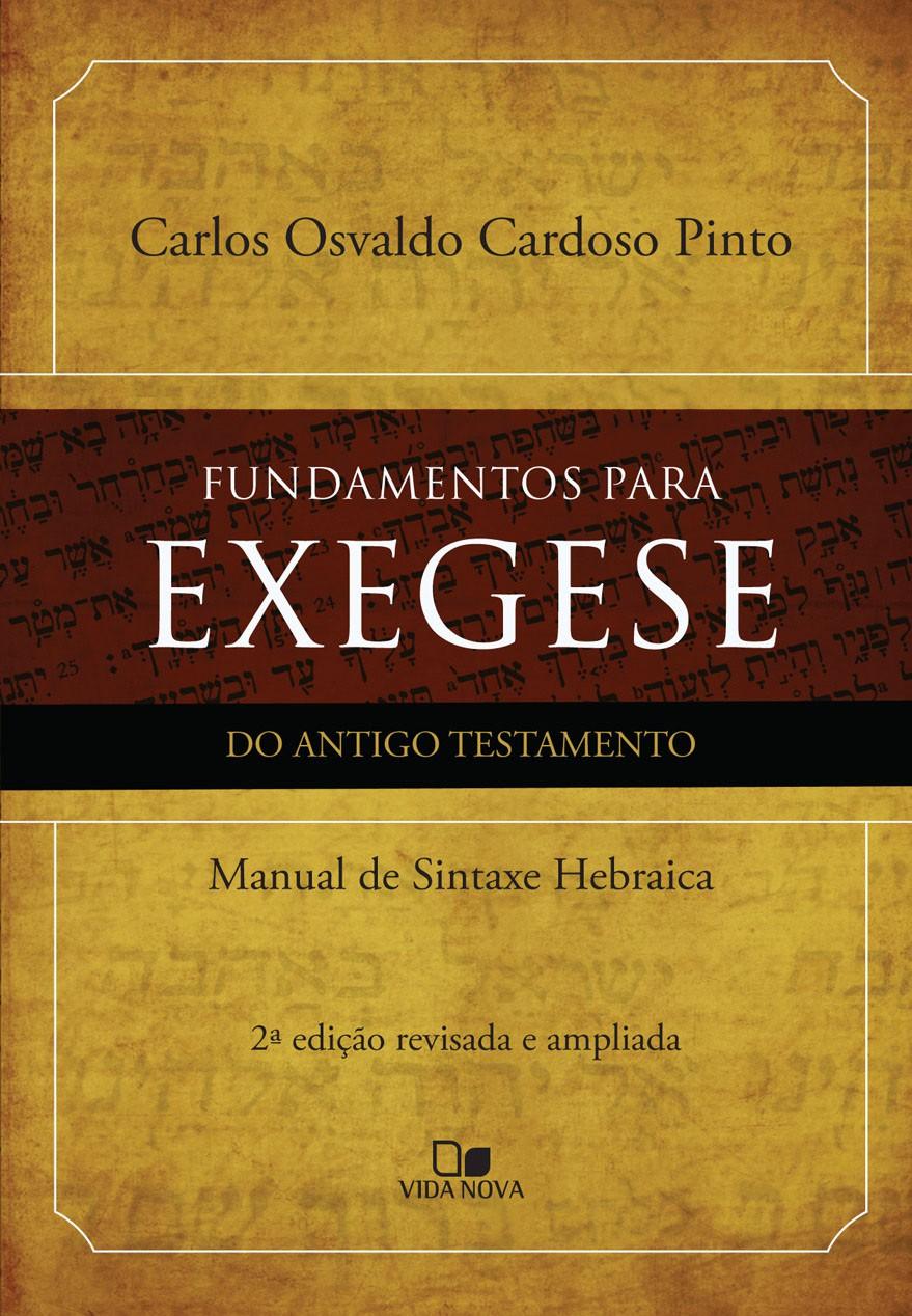 Fundamentos para exegese do Antigo Testamento