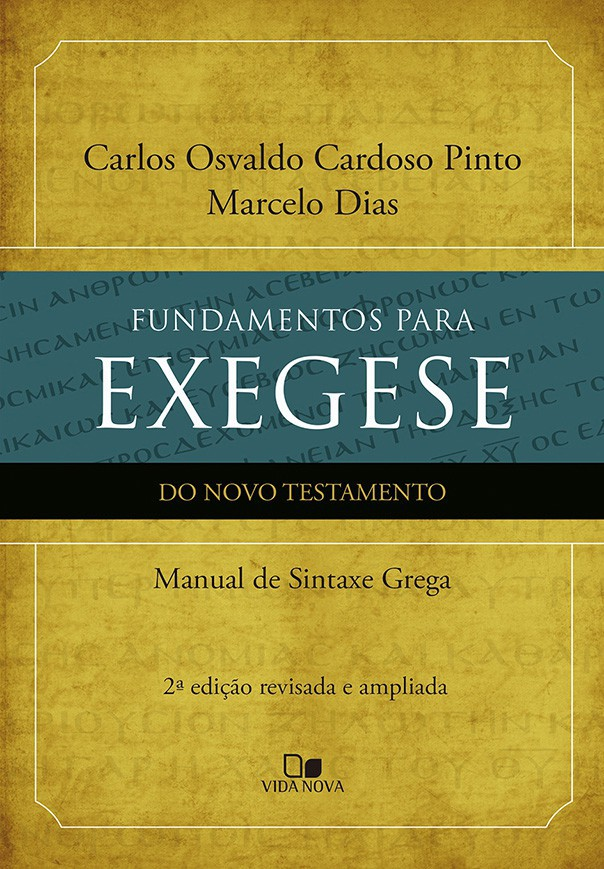 Fundamentos para exegese do NT - 2ª ed.
