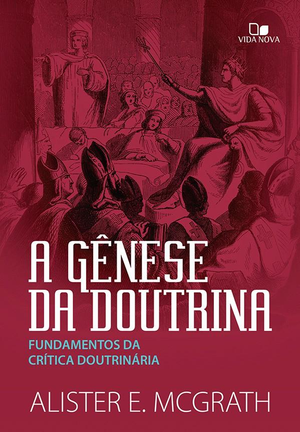 Gênese da doutrina, A