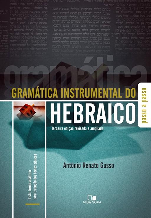 Gramática instrumental do hebraico  - 3ª Ed.