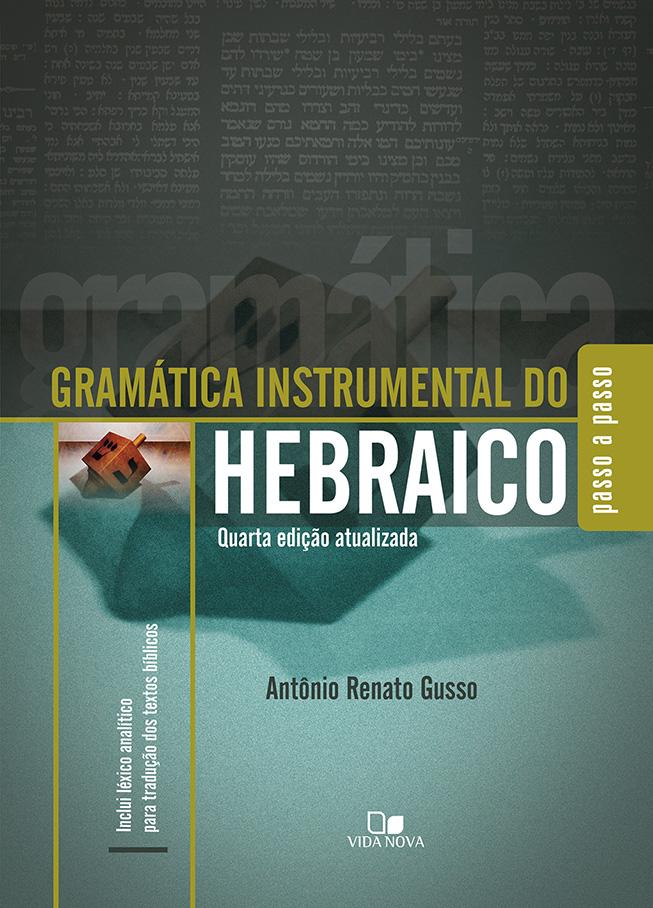Gramática instrumental do hebraico - 4ª Ed.