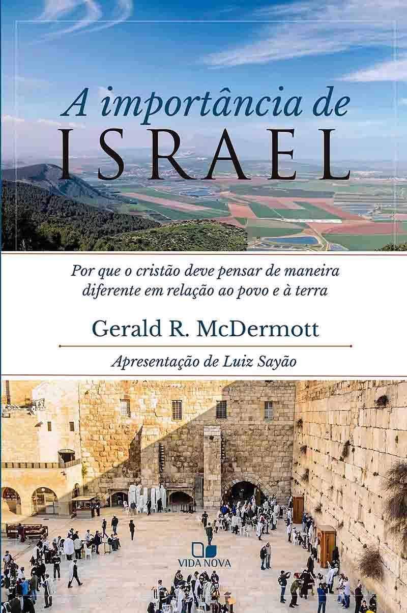 Importância de Israel, A