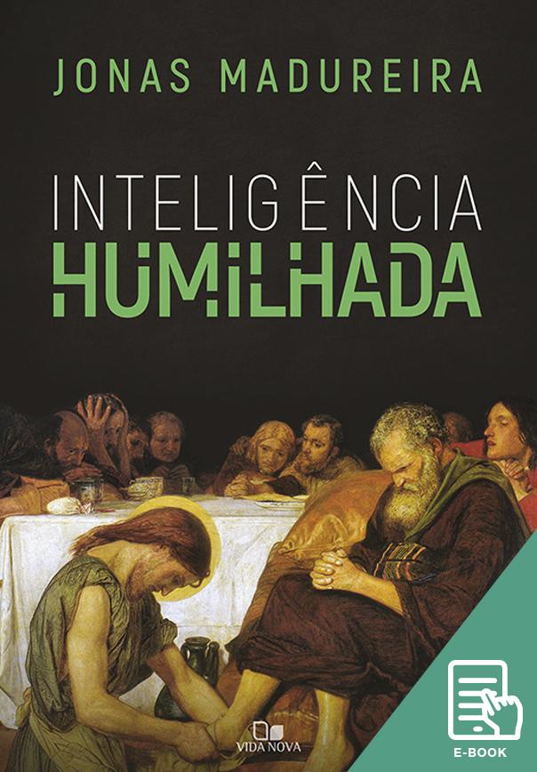 Inteligência humilhada (E-book)