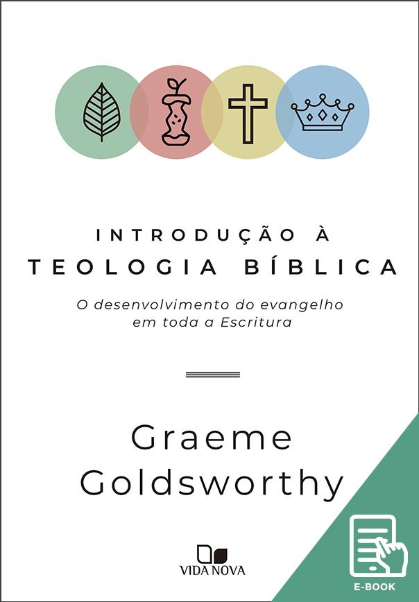 Introdução à teologia bíblica (E-book)