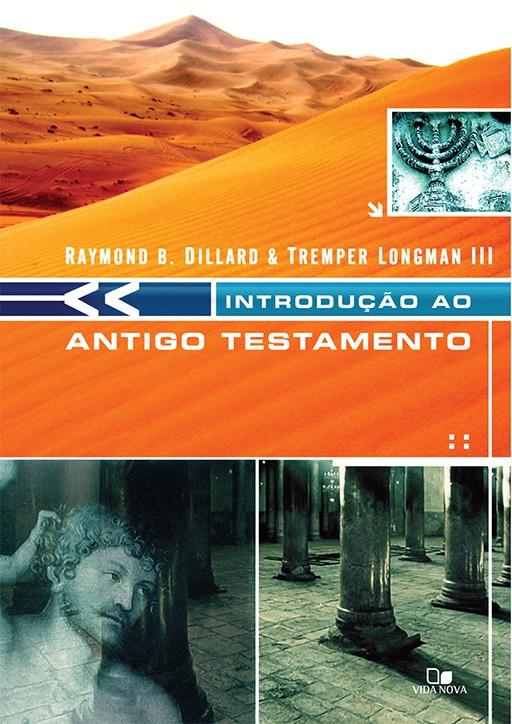 Introdução ao Antigo Testamento - Dillard