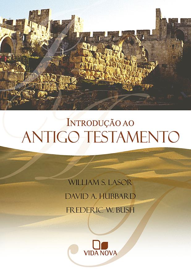 Introdução ao Antigo Testamento - Lasor