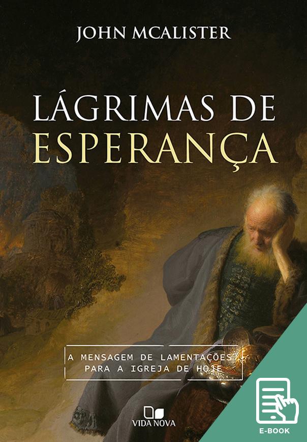 Lágrimas de esperança (E-book)