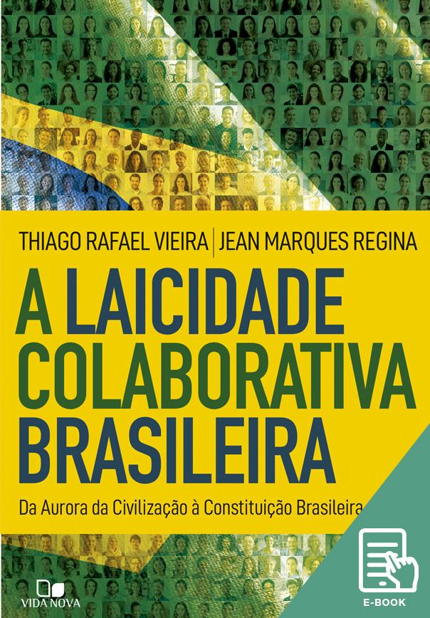 Laicidade colaborativa brasileira, A (E-book)