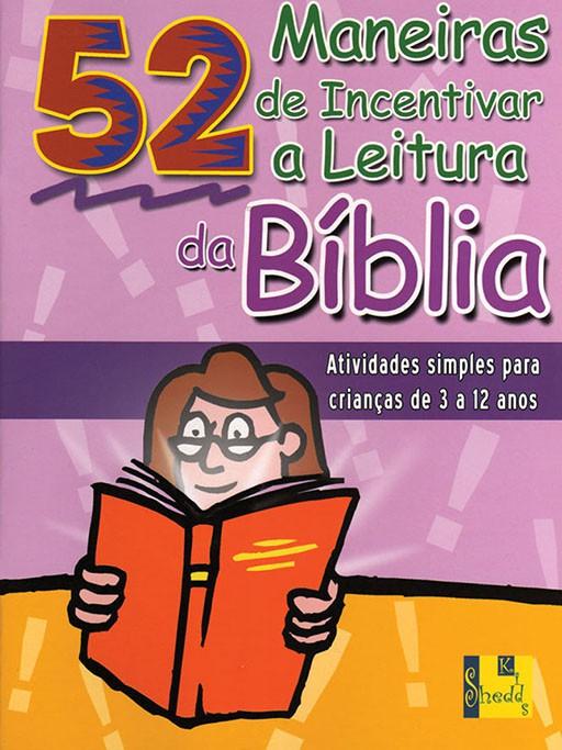 Maneiras de incentivar a leitura da Bíblia, 52