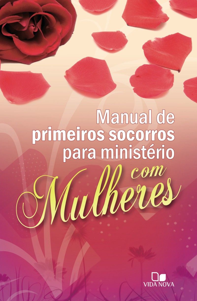 Manual de primeiros socorros para ministério com mulheres