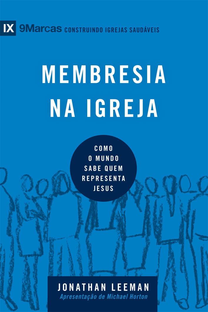 Membresia na igreja - Série 9Marcas