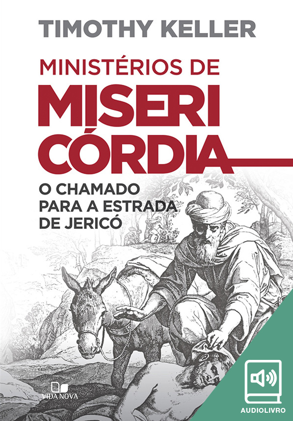 Ministérios de misericórdia (Audiolivro)