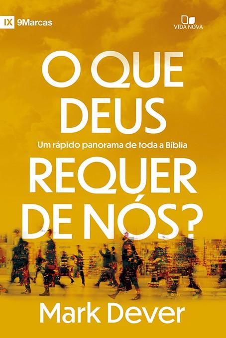 O que Deus requer de nós?