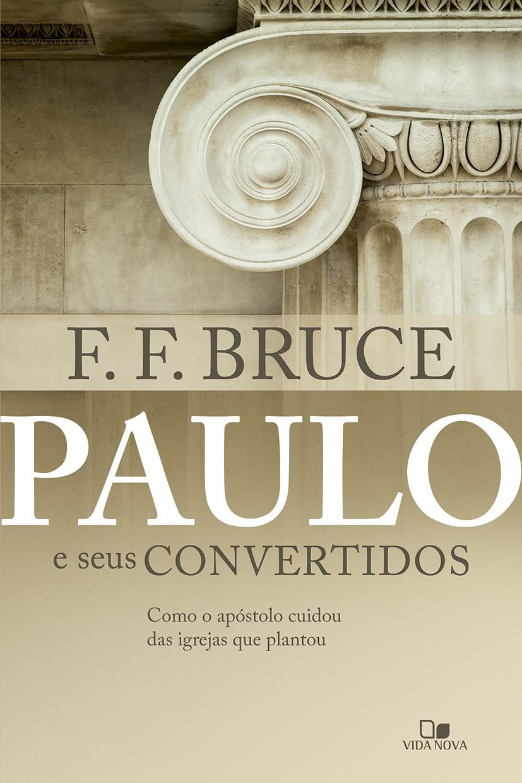Paulo e seus convertidos (Pré-venda 07/12)