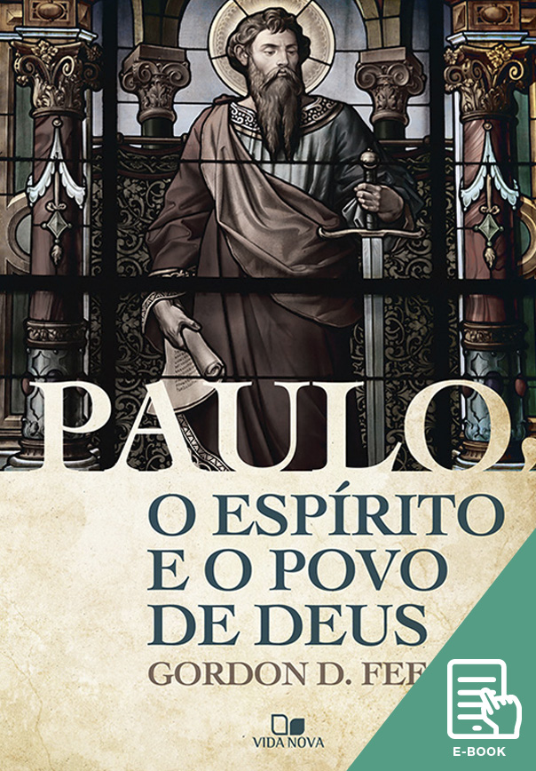 Paulo, o Espírito e o povo de Deus (E-book)