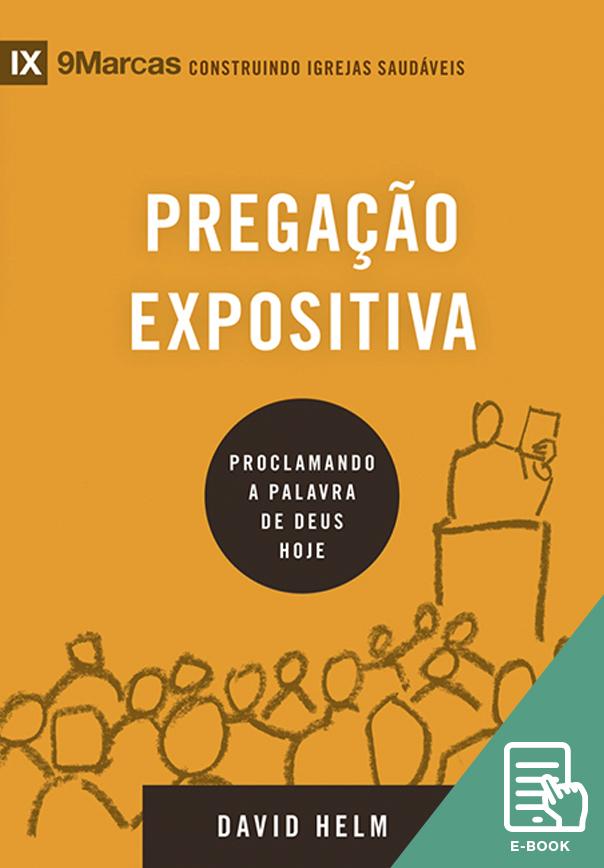 Pregação Expositiva - Série 9Marcas (E-book)