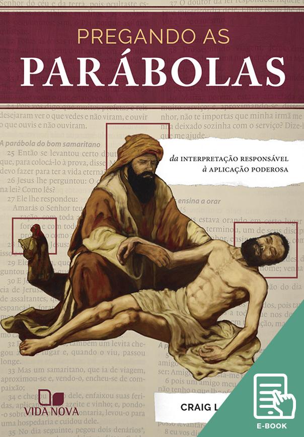 Pregando as parábolas (E-book)