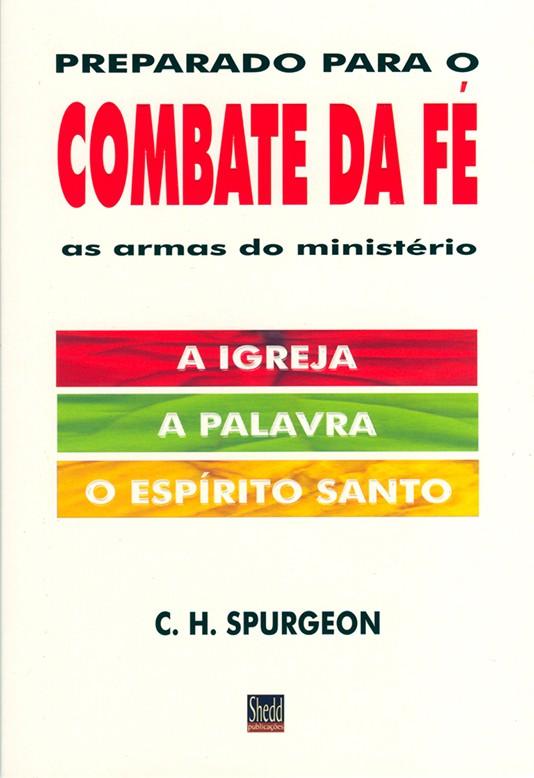 Preparado para o combate da fé