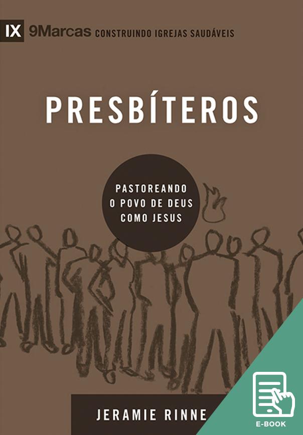 Presbíteros - Série 9Marcas (E-book)