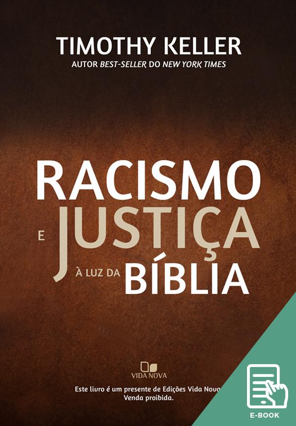 Racismo e justiça à luz da Bíblia
