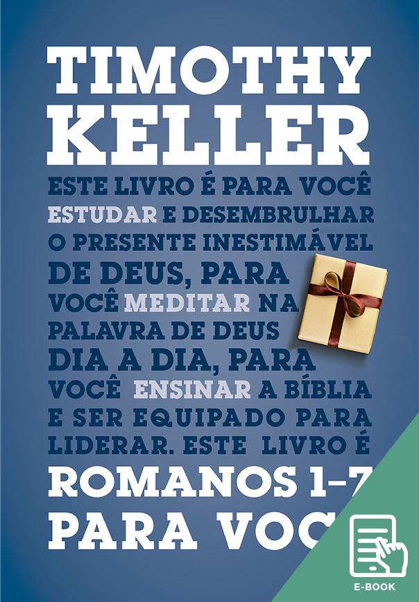 Romanos 1-7 para você (E-book)