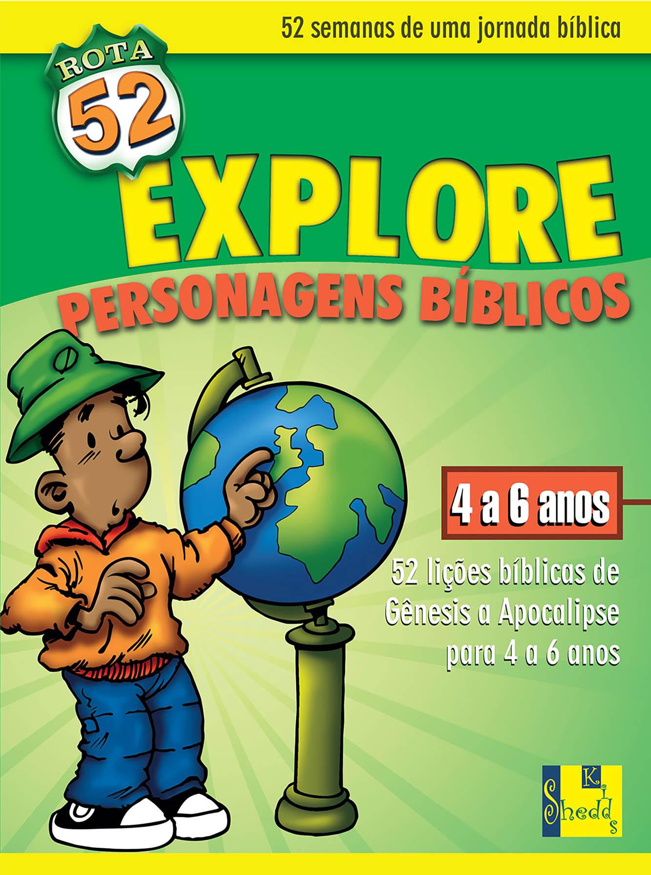 Rota 52 - explore personagens bíblicos