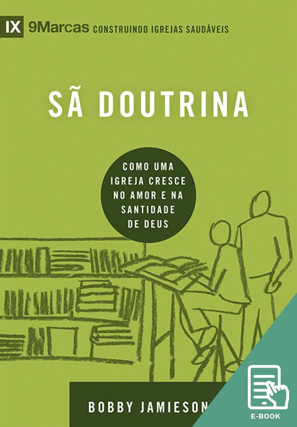 Sã Doutrina - Série 9Marcas (E-book)