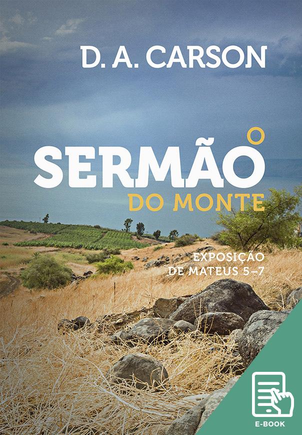 Sermão do monte, O (E-book)