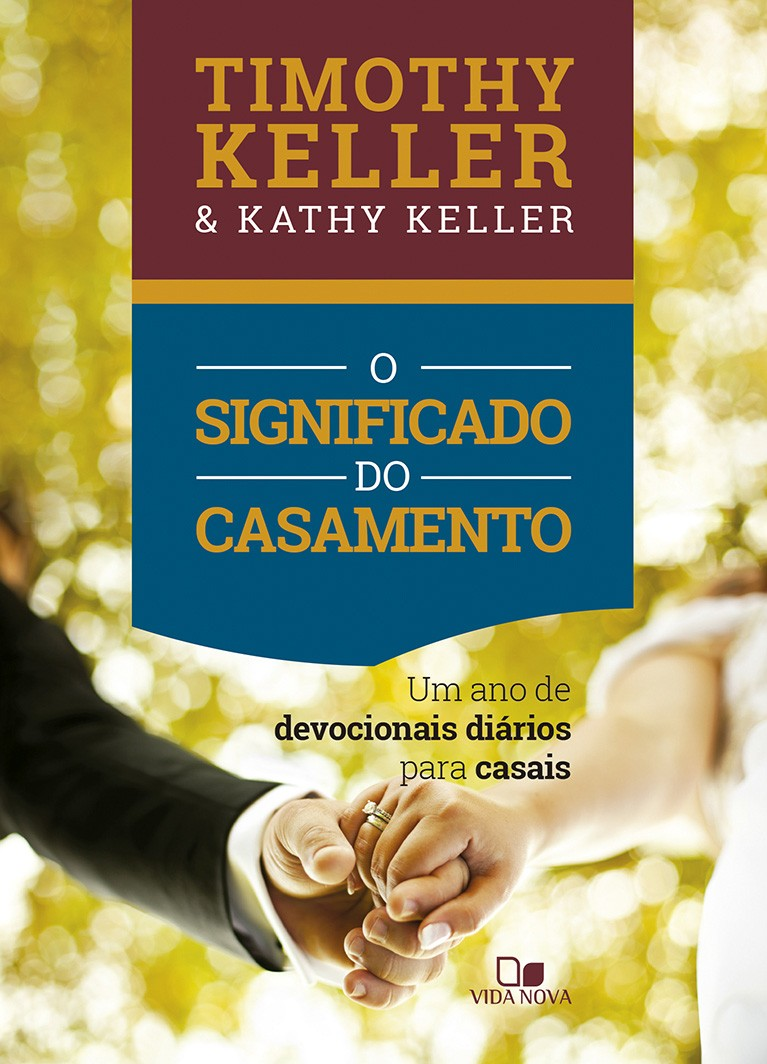 Significado do casamento, O (devocional)