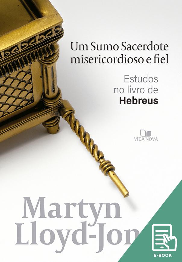 Sumo Sacerdote misericordioso e fiel, Um (E-book)