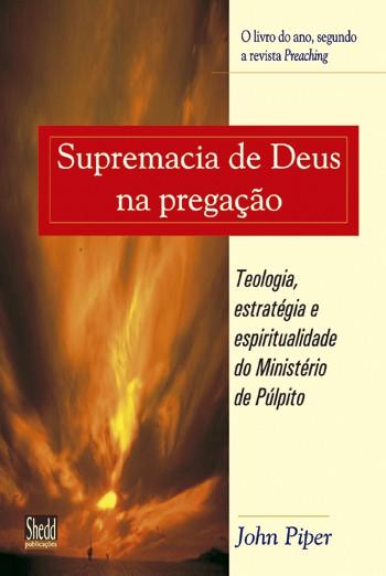 Supremacia de Deus na pregação