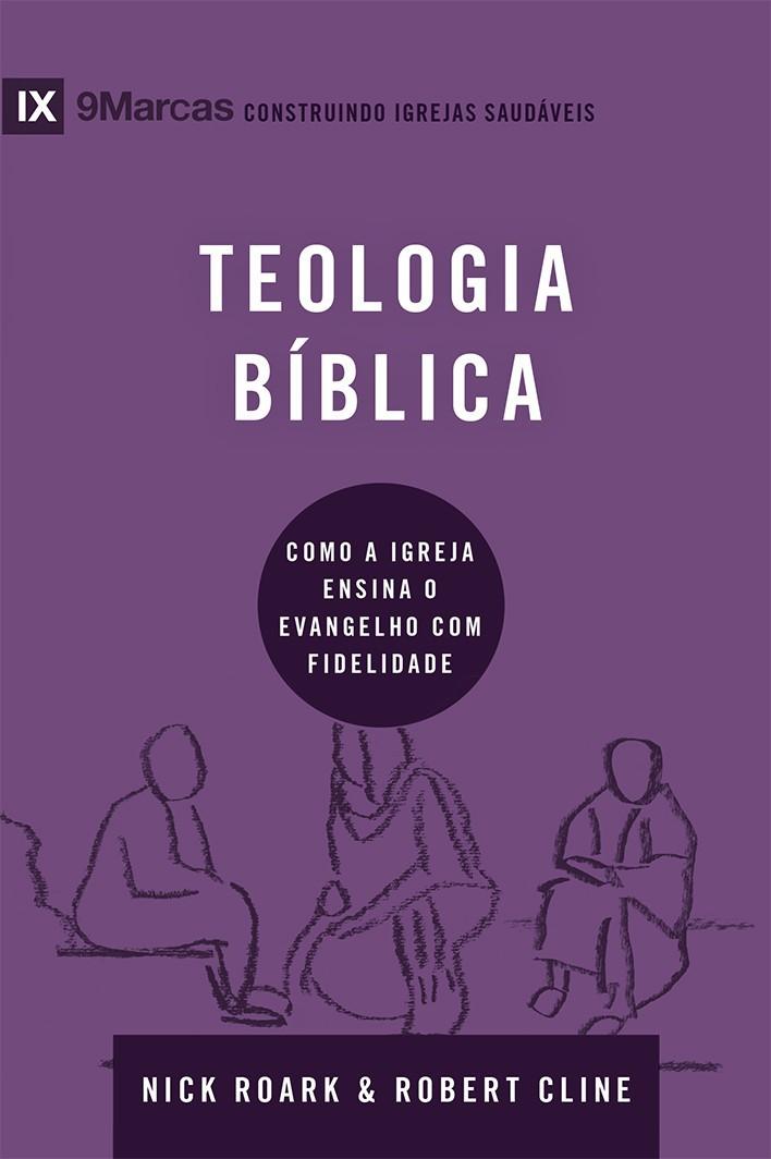 Teologia bíblica - Série 9Marcas
