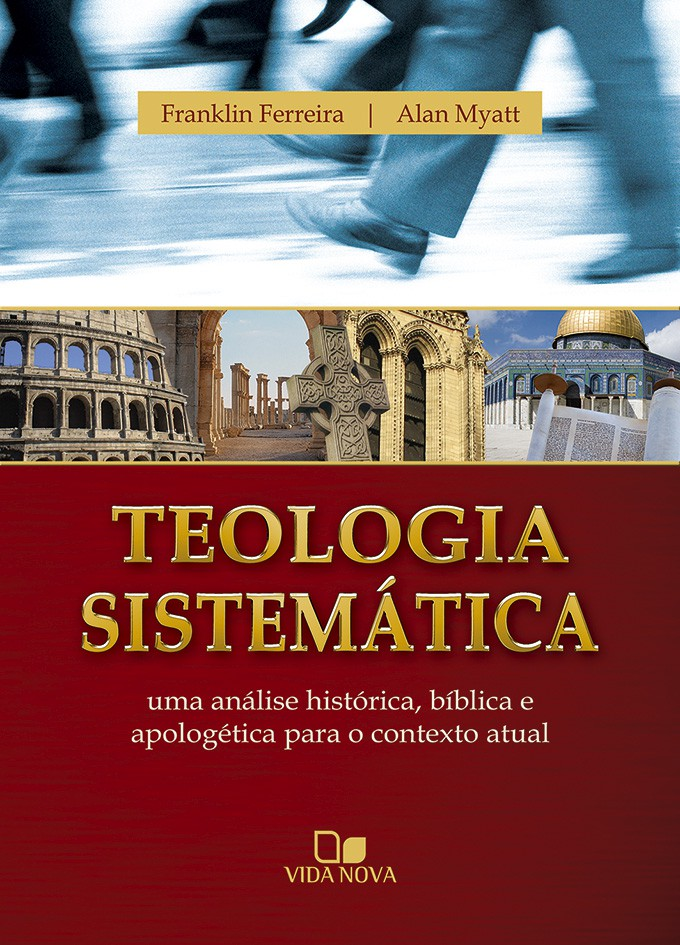 Teologia Sistemática - Franklin e Myatt
