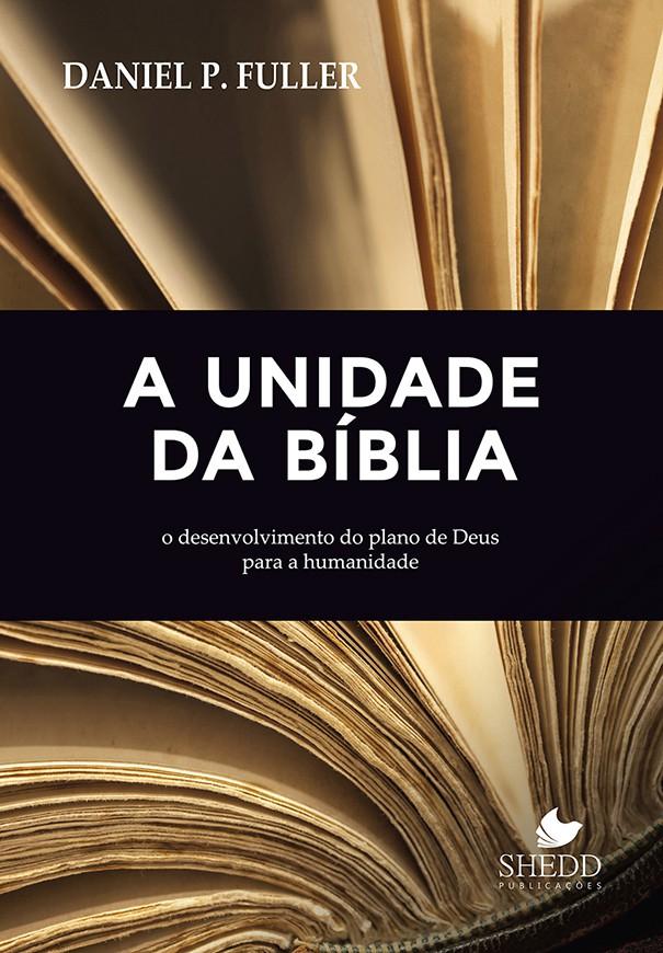 Unidade da Bíblia, A