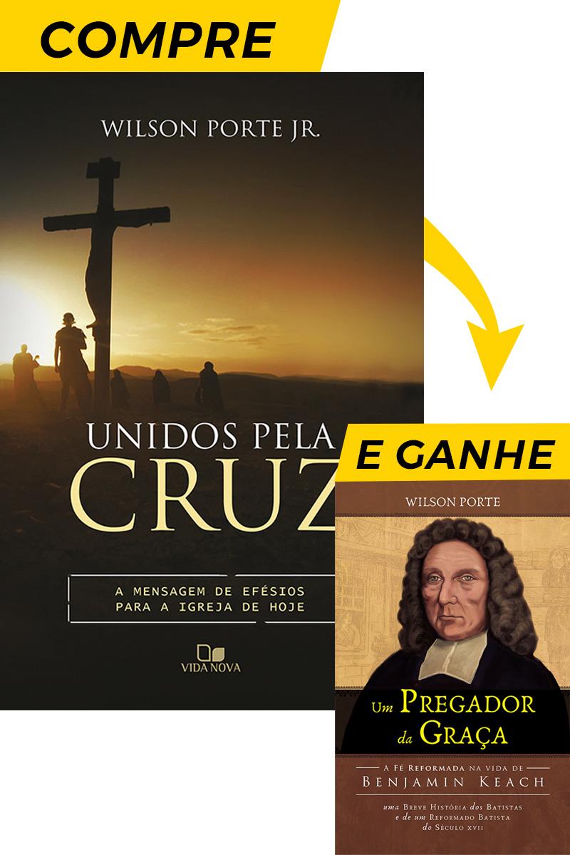 Unidos pela cruz (Compre e ganhe)