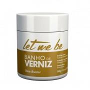 ProSalon Let Me Be Shine Booster - Mascara Banho de Verniz 500g