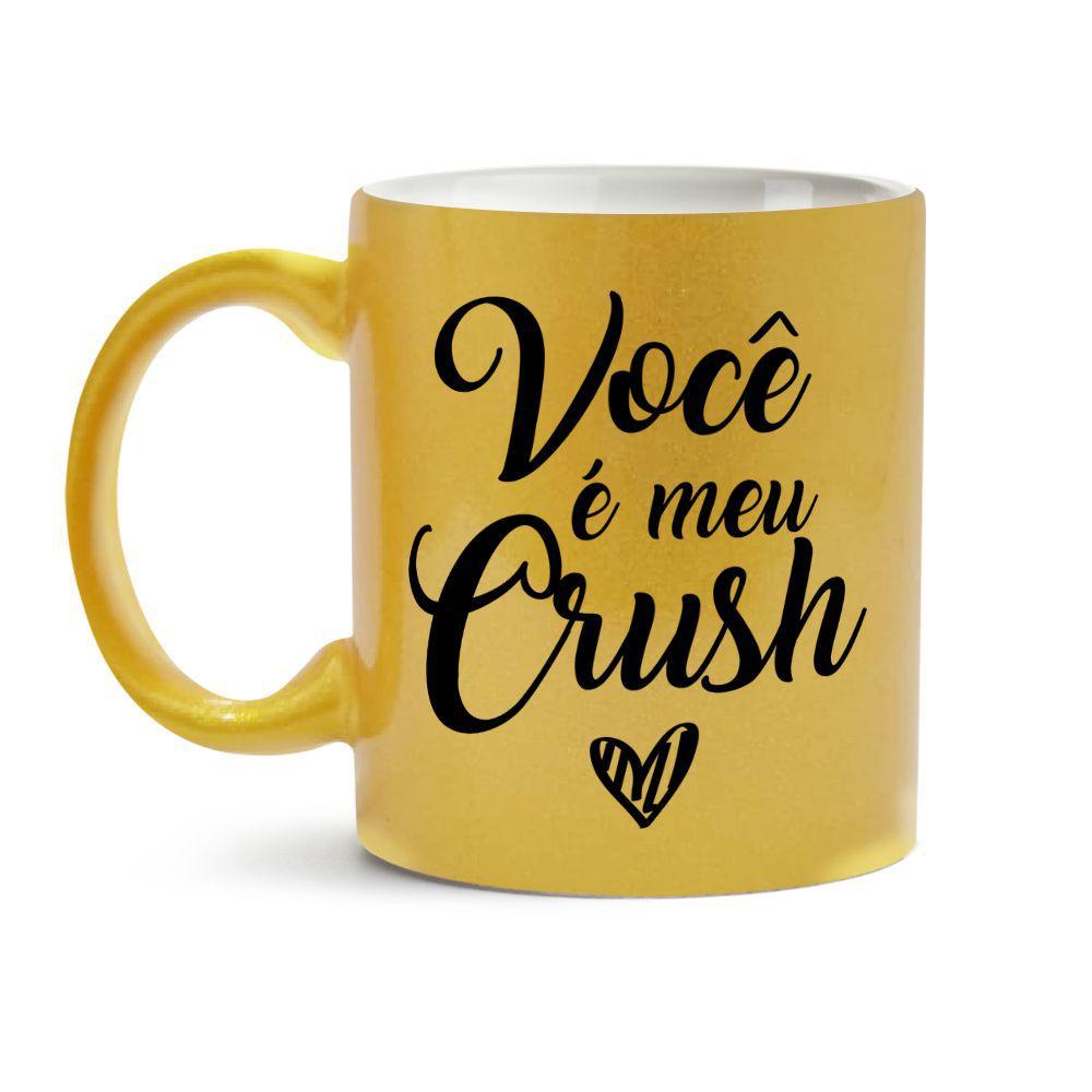 Caneca Dourada Você É Meu Crush